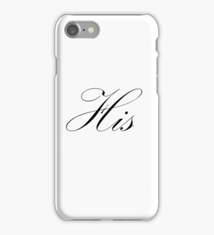 'His' products. iPhone Case/Skin