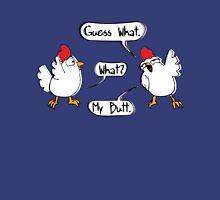 Chicken Butt Unisex T-Shirt