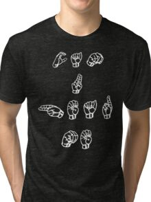 Can you hear me in sign language Tri-blend T-Shirt