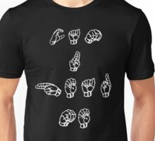 Can you hear me in sign language Unisex T-Shirt