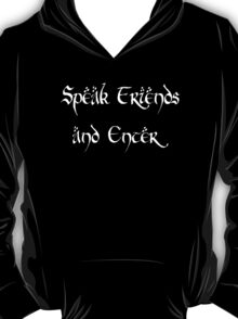 Speak Friends T-Shirt