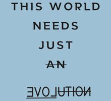 The world needs love!!! by VovaShirts