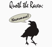 Quoth the Raven. Kids Tee