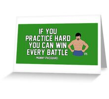 Manny Pacquiao - Practice Hard Greeting Card