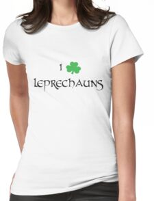 I Love Leprechauns Womens Fitted T-Shirt