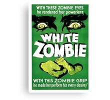 White Zombie (Vintage Movie Poster) Canvas Print