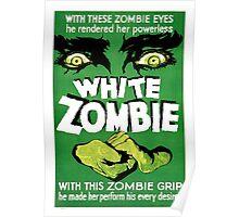 """White Zombie"" Vintage Movie Poster Poster"