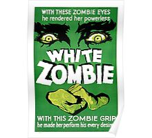 White Zombie (Vintage Movie Poster) Poster