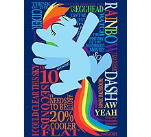 The Many Words of Rainbow Dash Photographic Print