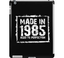 Made In 1985 Aged To Perfection - Tshirts & Hoodies iPad Case/Skin