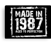 Made In 1987 Aged To Perfection - Tshirts & Hoodies Canvas Print