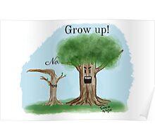 Grow Up! Poster