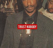 Trust Nobody by DOPEFLVR