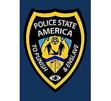Police State America Photographic Print