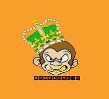 Monkaholic king  Unisex T-Shirt