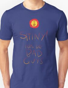 Firefly / Serenity - Shiny, lets be bad guys! Unisex T-Shirt