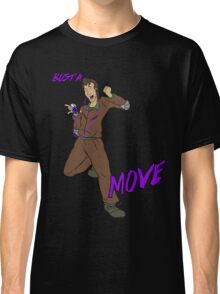 Bust a Move Classic T-Shirt