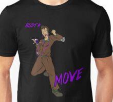 Bust a Move Unisex T-Shirt