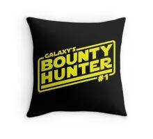 Galaxy's #1 Bounty Hunter Throw Pillow