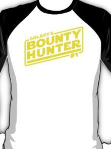 Galaxy's #1 Bounty Hunter T-Shirt
