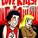 The Filth and The Fury: Love Kills by butcherbilly