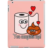 You Complete Me! iPad Case/Skin