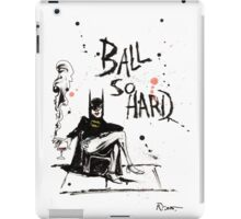 Ball So Hard iPad Case/Skin