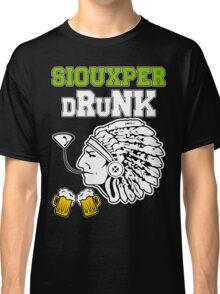 Siouxper Drunk Classic T-Shirt