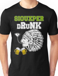 Siouxper Drunk Unisex T-Shirt
