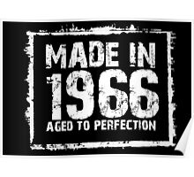 Made In 1966 Aged To Perfection - Funny Tshirts Poster