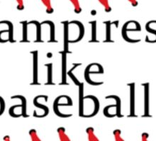 Vampires like Baseball Sticker