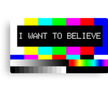 I want to believe - TV Canvas Print