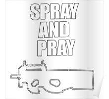 Spray And Pray Poster