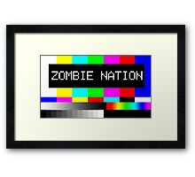 Zombie Nation - TV Framed Print