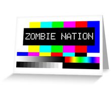 Zombie Nation - TV Greeting Card