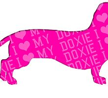 i love my doxie by teeshoppy
