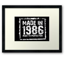 Made In 1986 Aged To Perfection - Funny Tshirts Framed Print
