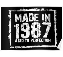 Made In 1987 Aged To Perfection - Funny Tshirts Poster
