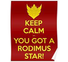 You Got A Rodimus Star! Poster