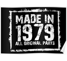 Made In 1979 All Original Parts - Custom Tshirts Poster