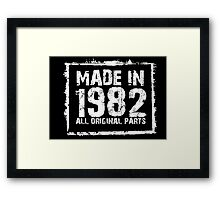 Made In 1982 All Original Parts - Custom Tshirts Framed Print