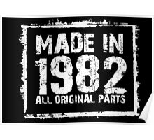 Made In 1982 All Original Parts - Custom Tshirts Poster