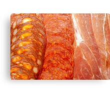 Chorizo Salami and Prosciutto Canvas Print