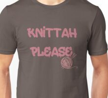 Knittah Please Unisex T-Shirt