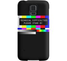 Technical Difficulties - Please Stand By Samsung Galaxy Case/Skin