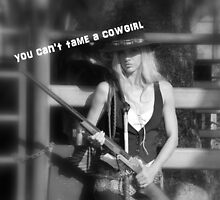 YOU CAN'T TAME A COWGIRL by Barbara  Jean
