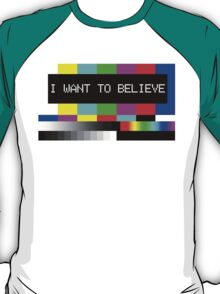 I want to believe - TV T-Shirt