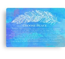 Choose Peace Canvas Print