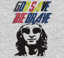 God Save The Brave by auto-pilot