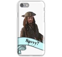 Pirates Of The Caribbean Savvy? iPhone Case/Skin